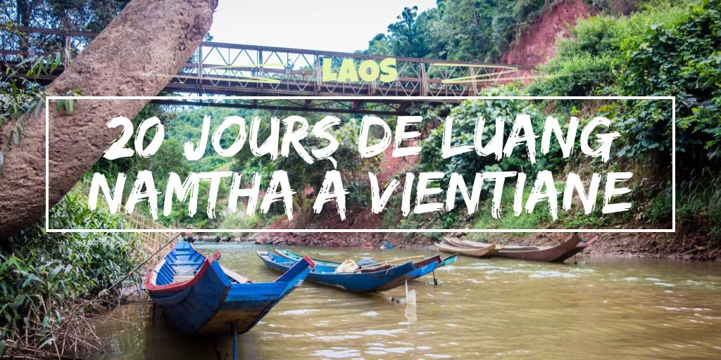 20 jours de Luang Namtha à Vientiane
